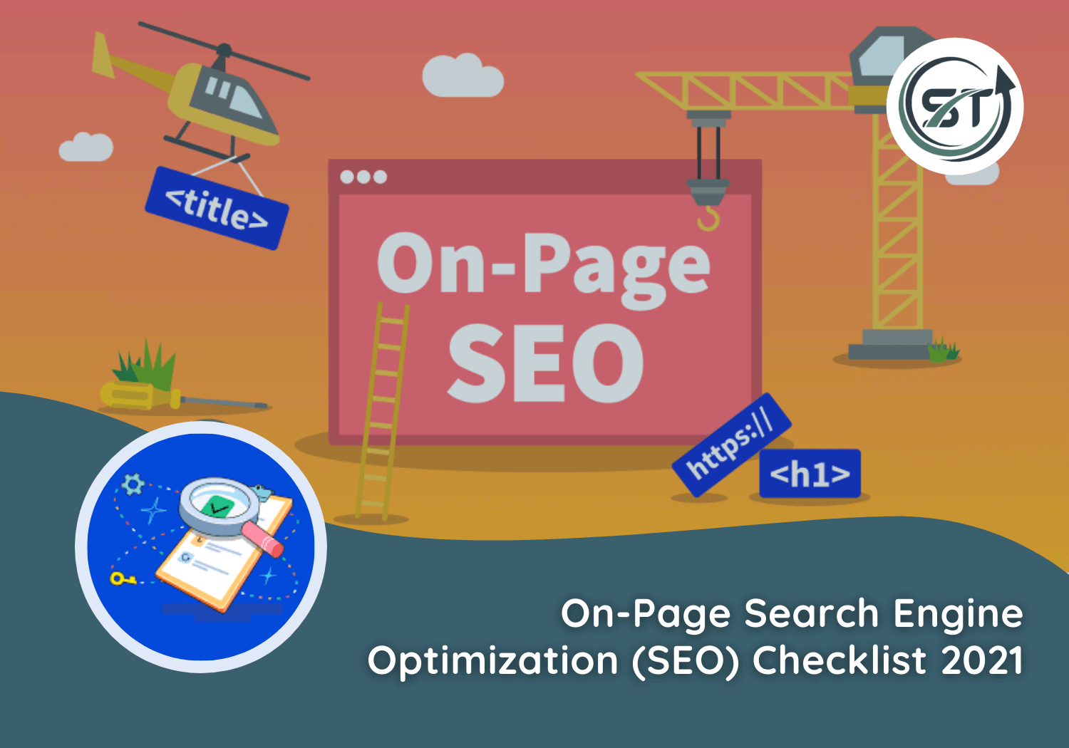 Read more about the article On-Page Search Engine Optimization (SEO) Checklist 2021