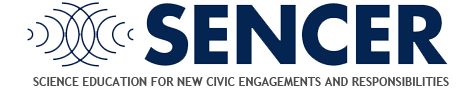 SENCER - Science Education for New Civic Engagements and Responsibilities