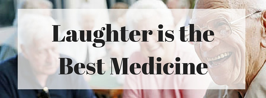 Who Said Laughter Best Medicine