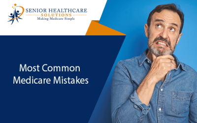 Most Common Medicare Mistakes