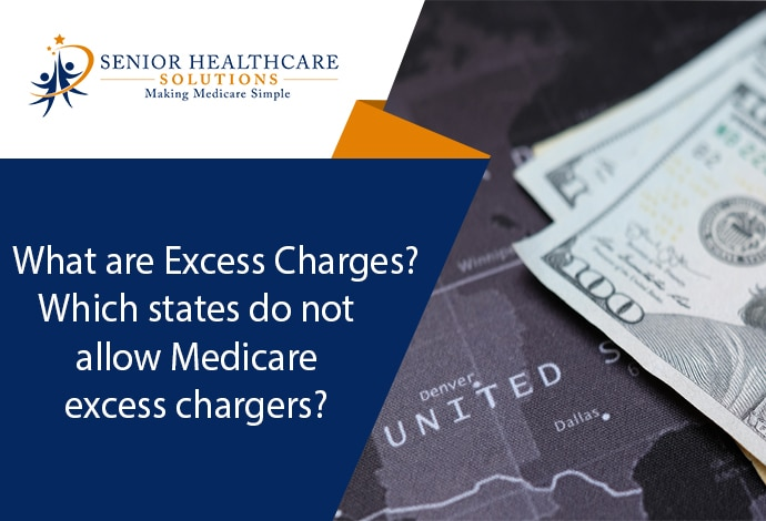 What-are-Excess-Charges-Which-states-do-not-allow-Medicare-excess-charges