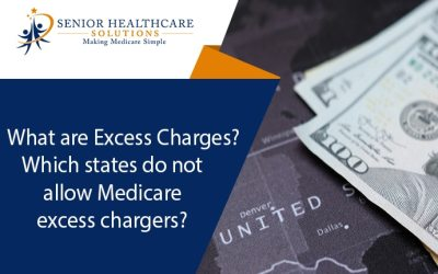 What are Excess Charges? Which states do not allow Medicare excess charges?