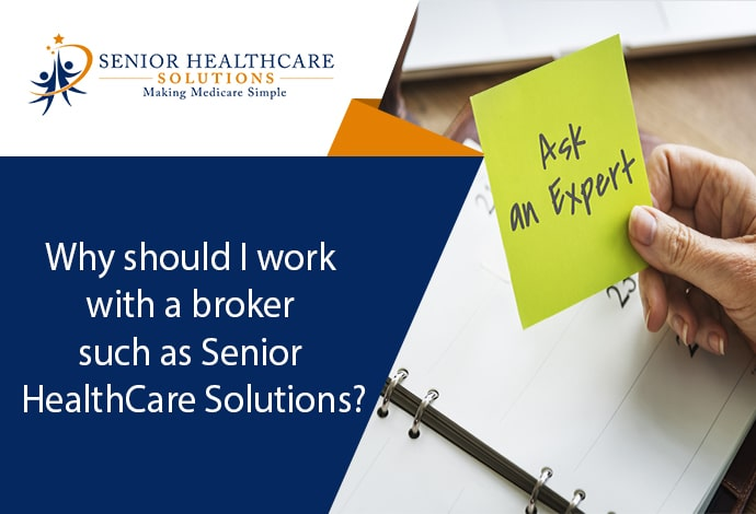 Why-should-I-work-with-a-broker-such-as-Senior-HealthCare-Solutions