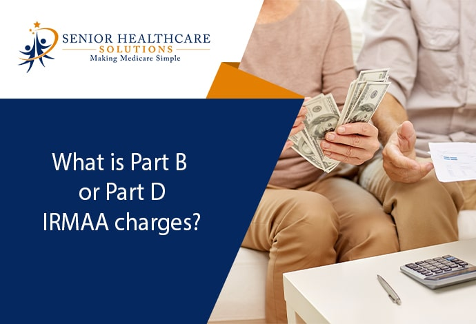 What-is-Part-B-or-Part-D-IRMAA-charges