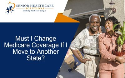 Must I Change Medicare Coverage If I Move to Another State?