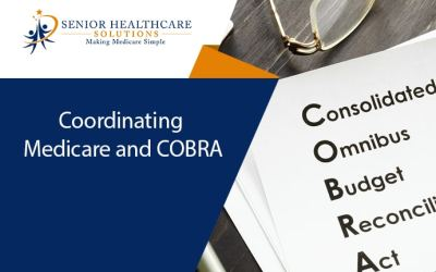 Coordinating Medicare and COBRA