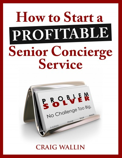 How To Start A Concierge Business For Seniors Senior