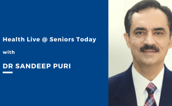 Health Live - Seniors Today with Dr Sandeep Puri