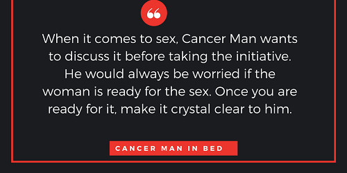 How to seduce a cancer man into bed