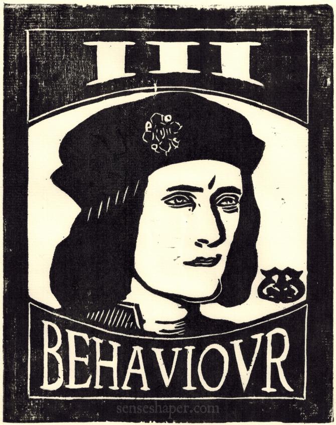 III Behavior Senseshaper Woodcut after a portrait of Richard III (Richard the Third).