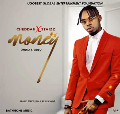 Cheddah –Money Ft Staizz
