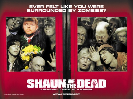 A Movie Poster For The Shaun Of The Dead
