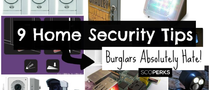 9 Home Security Tips Burglars Absolutely Hate
