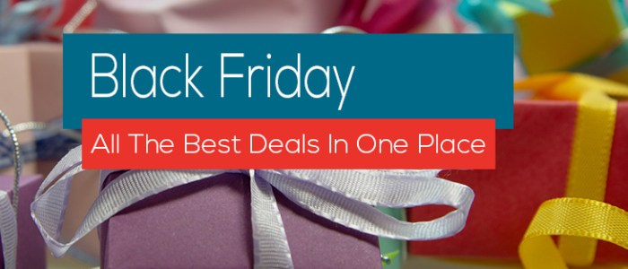 BLACK FRIDAY: All The Best Deals In One Place