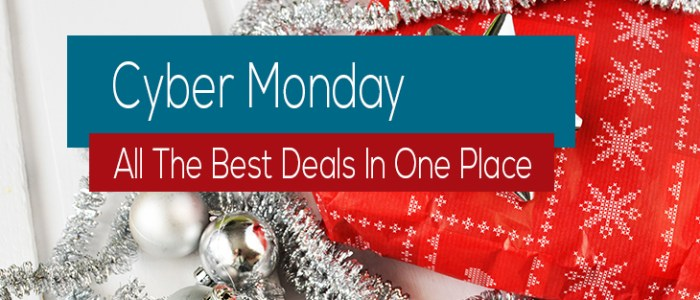 CYBER MONDAY: All The Best Deals In One Place