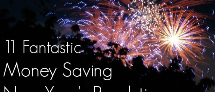 11 Fantastic Money Saving New Year's Resolutions