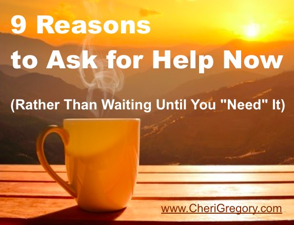 9 Reasons to Ask for Help Now