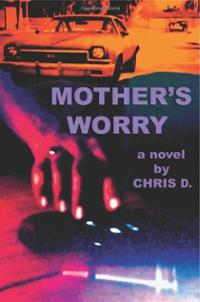 mothers-worry-chris-d-paperback-cover-art