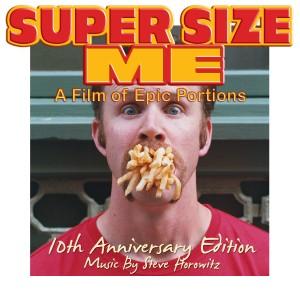 Super Size Me – 10th Anniversary Soundtrack