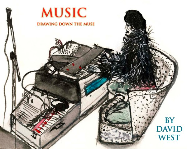 Music: Drawing Down the Muse David West Sensitive Skin Books