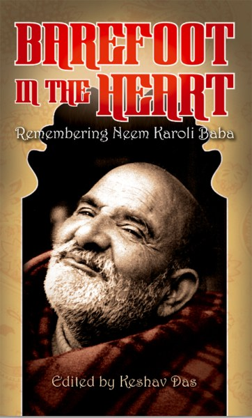 Barefoot in the Heart Neem Karoli Baba Keshav Das Sensitive Skin Books