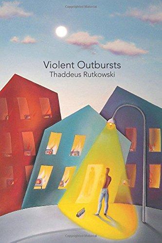 Thaddeus Rutkowski Violent Outbursts