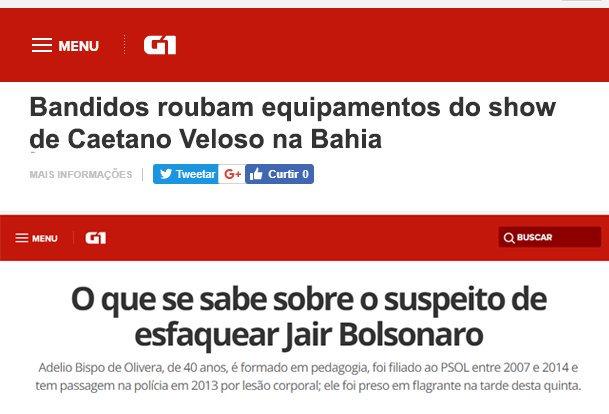 """G1 trata bandidos que roubam equipamento de Caetano Veloso como """"bandidos"""", mas esfaqueador de Bolsonaro como """"suspeito"""""""