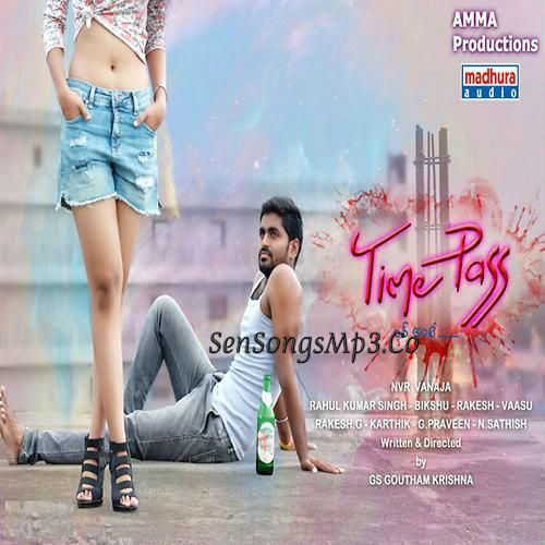Time Pass 2018 telugu movie songs download