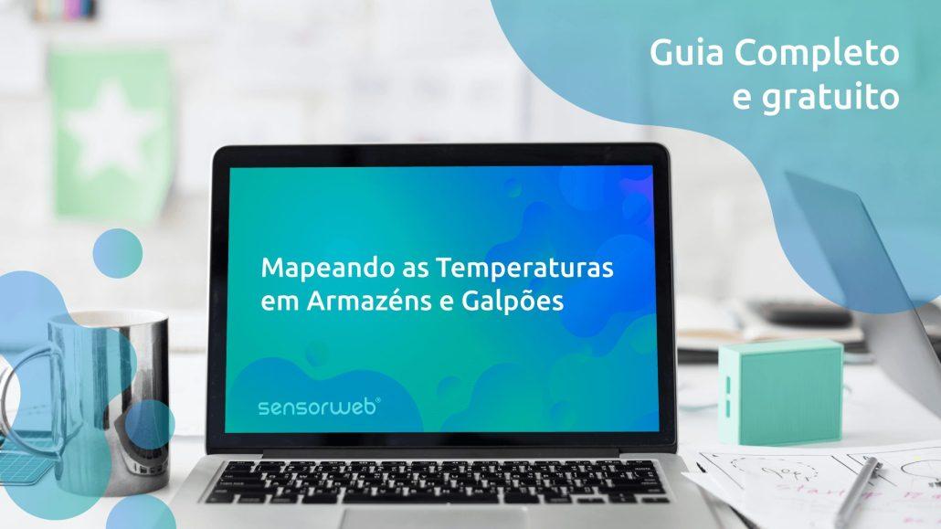 Guia Mapeando as temperaturas em Armazéns e Galpões