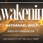AWAKENING EPISODE 019: THE HUMILITY OF THE HOLY SPIRIT