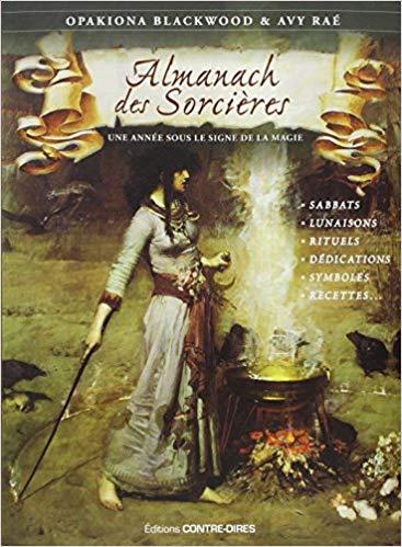L'almanach des sorcières ¤ Opakiona Blackwood et Avy Rae
