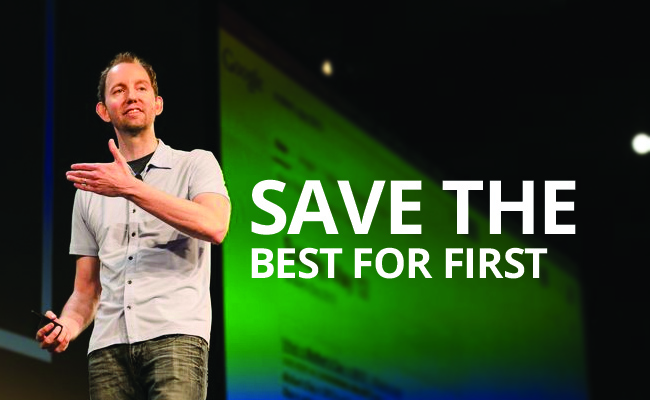 articleimage427Save the Best for First