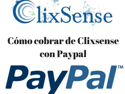 Como cobrar de Clixsense con Paypal