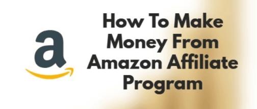 Amazon Affiliate Mktg -How to