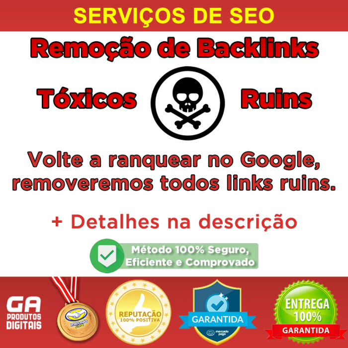 toxic - Remoção De Backlinks Ruins Spam De Seu Site Seo - Remover backlinks tóxicos