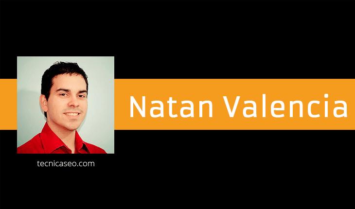 Natan Valencia - tecnicaseo.com