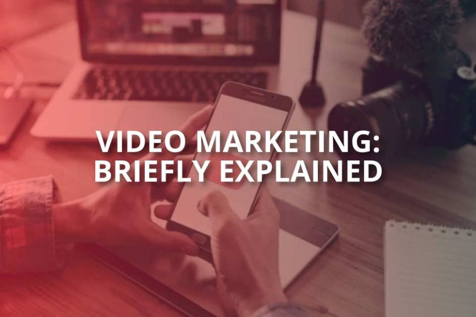 What Is Video Marketing