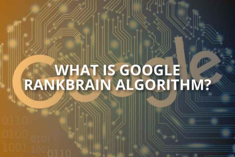 What Is Google RankBrain Algorithm?