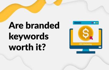 branded search,branded keywords,branding keywords,brand keywords,generic keywords,sales keywords,branded terms,brand keywords list,branding keywords list