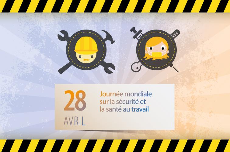 Journée internationale de commémoration des victimes d'accidents et de maladies du travail le 28 avril