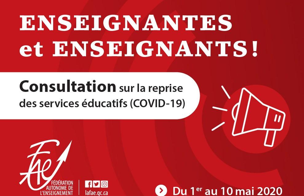 FAE – Consultation sur la reprise des services éducatifs (COVID-19)