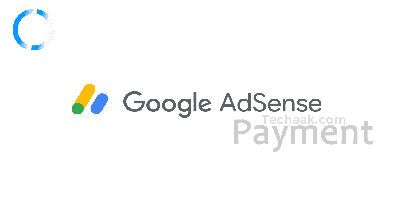 Google Adsense Payment Not Released