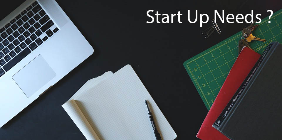 Things you Need to Start a Startup