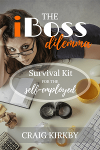 The iBoss Dilemma (Survival Kit for the Self-Employed)
