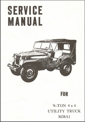 1951-1971 Jeep Maintenance Manual M38A1 Utility Truck