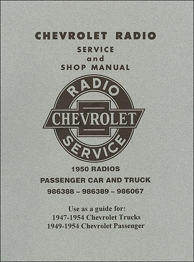 1947-1954 Chevrolet Truck, Car Radio Service and Shop Manual
