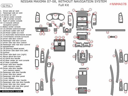 2007 2008 Nissan Maxima Full Dash Trim Kit, w/o Navigation
