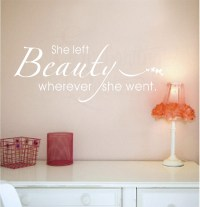 She Left Beauty Wherever She Went Vinyl Wall Saying, Quotes