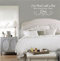 Bedroom Wall Quotes | Vinyl Wall Decals, We Loved