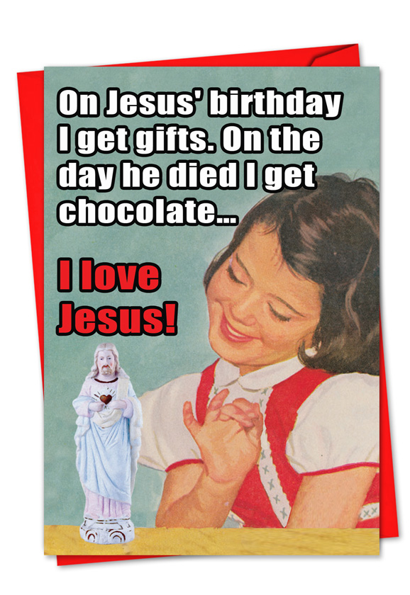 I Love Jesus Irreverent Christmas Card